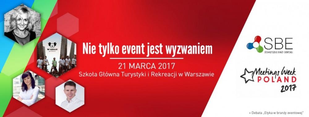 21 marca – Dzień Stowarzyszenie Branży Eventowej na MeetingsWeek Poland 2017