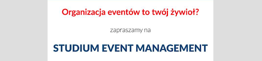 Coraz więcej profesjonalnych event managerów  – VII edycja Studium Event Management