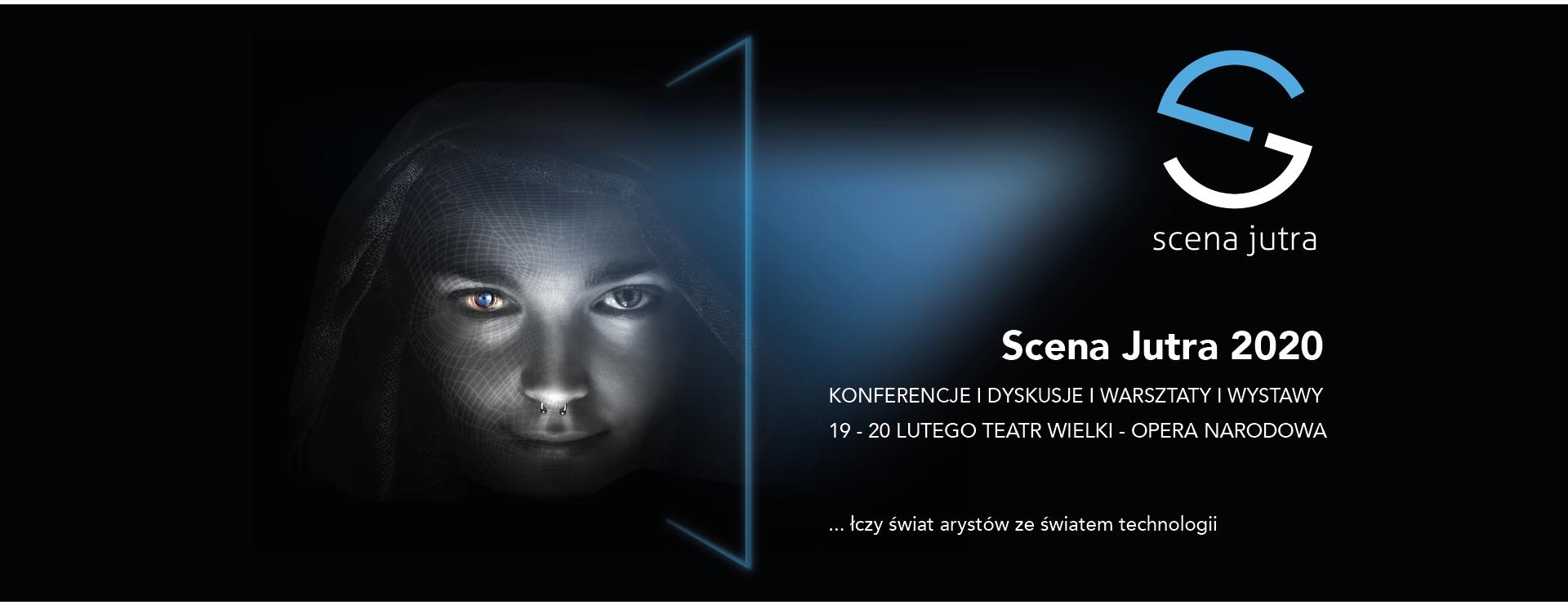 Zapraszamy na Międzynarodową Konferencję Nowych Technologii Scenicznych Scena Jutra 2020!