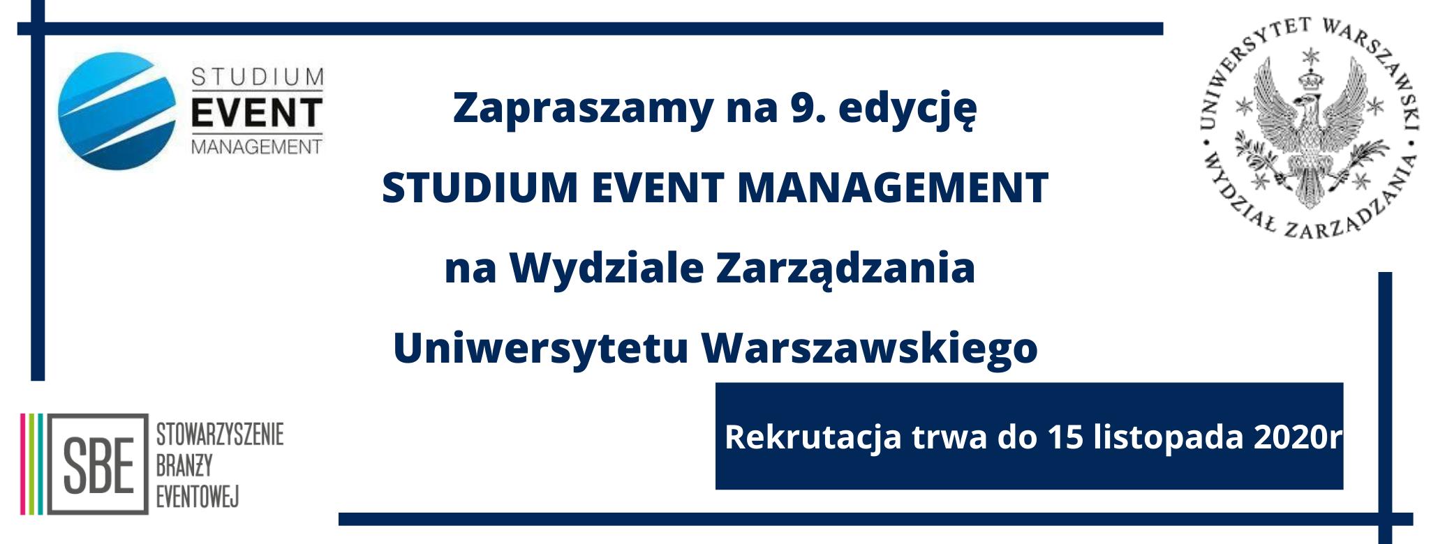 Rusza 9. Edycja Studium Event Management na Wydziale Zarządzania Uniwersytetu Warszawskiego